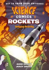 Science Comics  Rockets PDF