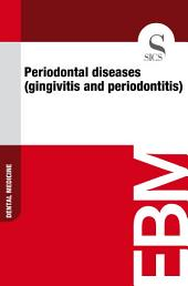 Dental and periodontal diseases