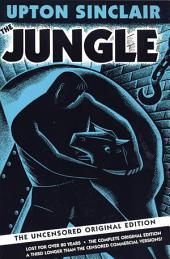 The Jungle: The Uncensored Original Edition