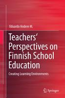 Teachers  Perspectives on Finnish School Education PDF