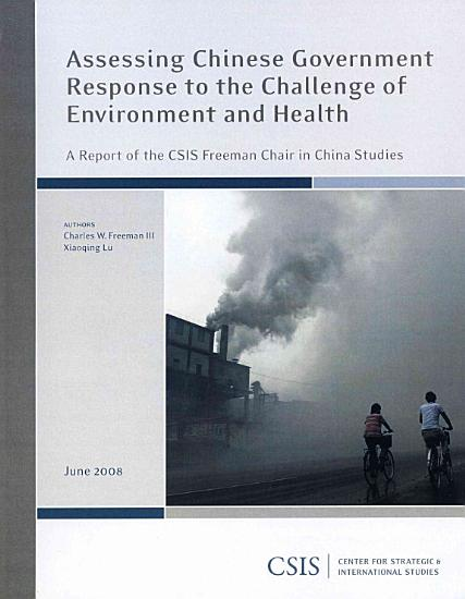 Assessing Chinese Government Response to the Challenge of Environment and Health PDF