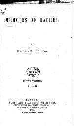 Memoirs of Rachel, by madame de B-.