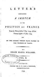 Sketch of the Politics of France, 1793-94: Volume 2