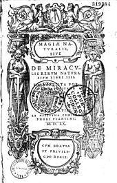 Magiae naturalis, sive de miraculis rerum naturalium lib IV