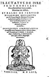 Tractatus de iure prothomiseos ... Math. de Afflictis et Baldi de Perusio