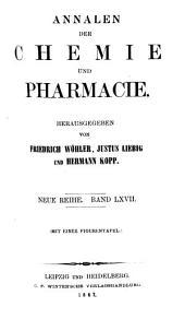 Annalen der Chemie und Pharmacie: vereinigte Zeitschrift des Neuen Journals der Pharmacie für Ärzte, Apotheker und Chemiker u. des Magazins für Pharmacie und Experimentalkritik, Band 143