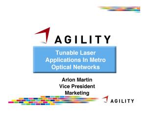Agility Tunable Laser Applications in Metro Optical Networks
