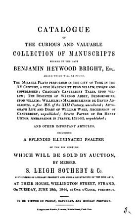Catalogue of the     collection of manuscripts formed by     Benjamin Heywood Bright     which will be sold by auction PDF