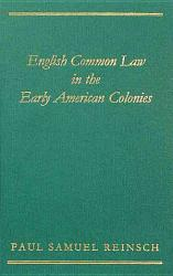 English Common Law In The Early American Colonies Book PDF