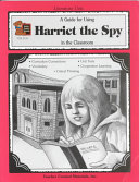 A Guide for Using Harriet the Spy in the Classroom PDF