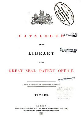 Catalogue of the Library of the Great Seal Patent Office PDF