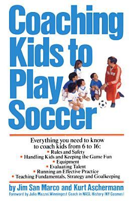 Coaching Kids to Play Soccer PDF
