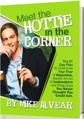 Meet The Hottie In The Corner: The Guide To Gay Dating
