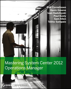 Mastering System Center 2012 Operations Manager PDF