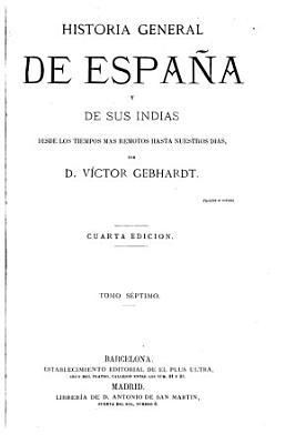 Historia general de Espa  a y de sus Indias  7 PDF