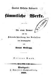 Gottlieb Wilhelm Rabener's sämmliche Werke: Band 3