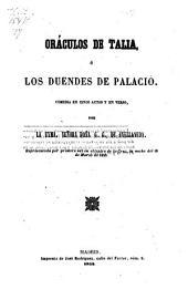 Oráculos de Talia ó los duendes de Palacio: Comedia en 5 actos y en verso