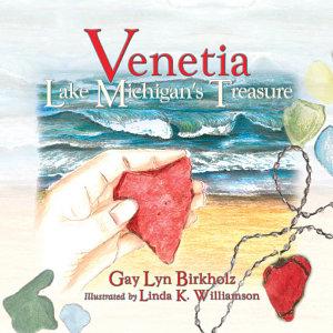 Venetia  Lake Michigan s Treasure