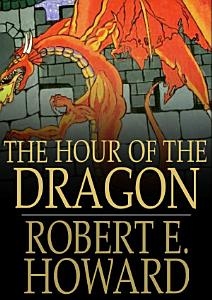 The Hour of the Dragon Book