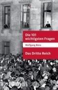 Die 101 Wichtigsten Fragen Das Dritte Reich