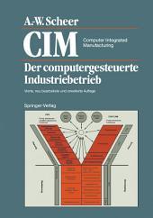 CIM Computer Integrated Manufacturing: Der computergesteuerte Industriebetrieb, Ausgabe 4