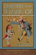 Dorothy and the Wizard in Oz (Illustrated First Edition)