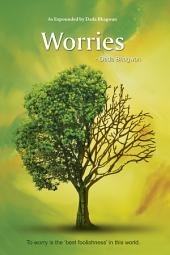 Worries: How to Stop Worrying