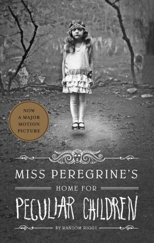 Miss Peregrine s Home for Peculiar Children