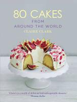 80 Cakes From Around the World PDF