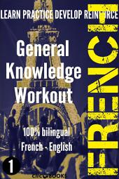 FRENCH - GENERAL KNOWLEDGE WORKOUT #1: A new way to learn French