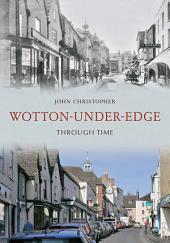 Wotton Under Edge Through Time