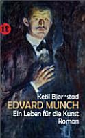 Edvard Munch  Ein Leben f  r die Kunst PDF
