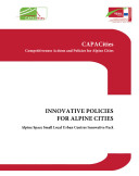 Innovative policies for Alpine towns: Alpine space small local urban centres innovative pack