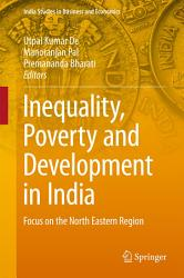 Inequality  Poverty and Development in India PDF