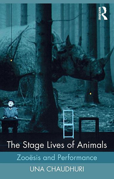 Download The Stage Lives of Animals Book