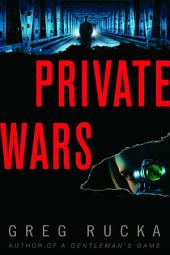 Private Wars: A Queen & Country Novel