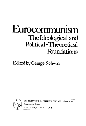 Eurocommunism, the Ideological and Political-theoretical Foundations