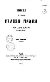 Histoire de l'ancienne infanterie française: Volume7