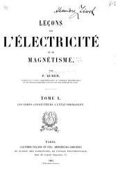 Leçons sur l'électricité et le magnétisme: Volume1