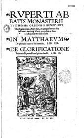 In Mattheum de gloria et honore Filii Hominis. Libri XIII