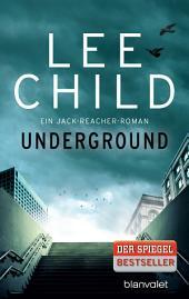 Underground: Ein Jack-Reacher-Roman