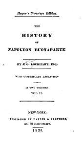 The history of Napoleon Buonaparte: Volume 2