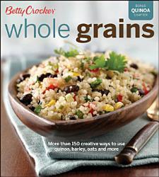 Betty Crocker Whole Grains Book PDF