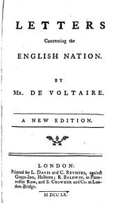 Letters Concerning the English Nation: By Mr. de Voltaire