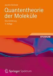 Quantentheorie der Moleküle: Eine Einführung, Ausgabe 4
