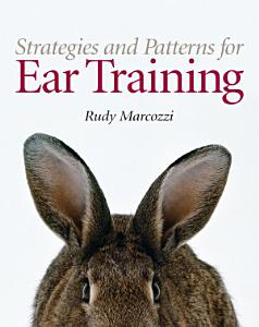 Strategies and Patterns for Ear Training