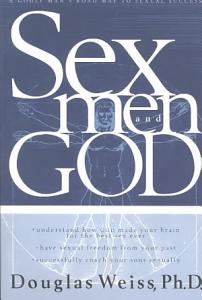 Sex, Men and God