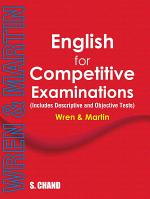 English for Competitive Examinations:(Includes Descriptive and Objective Tests)
