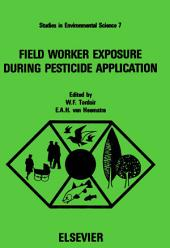Field Worker Exposure During Pesticide Application