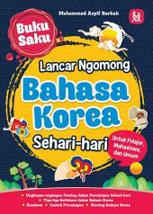 Buku Saku Lancar Ngomong Bahasa Korea Sehari-hari